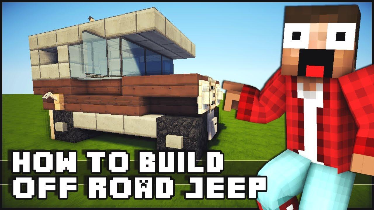Minecraft Vehicle Tutorial – How To Build Off Road Jeep