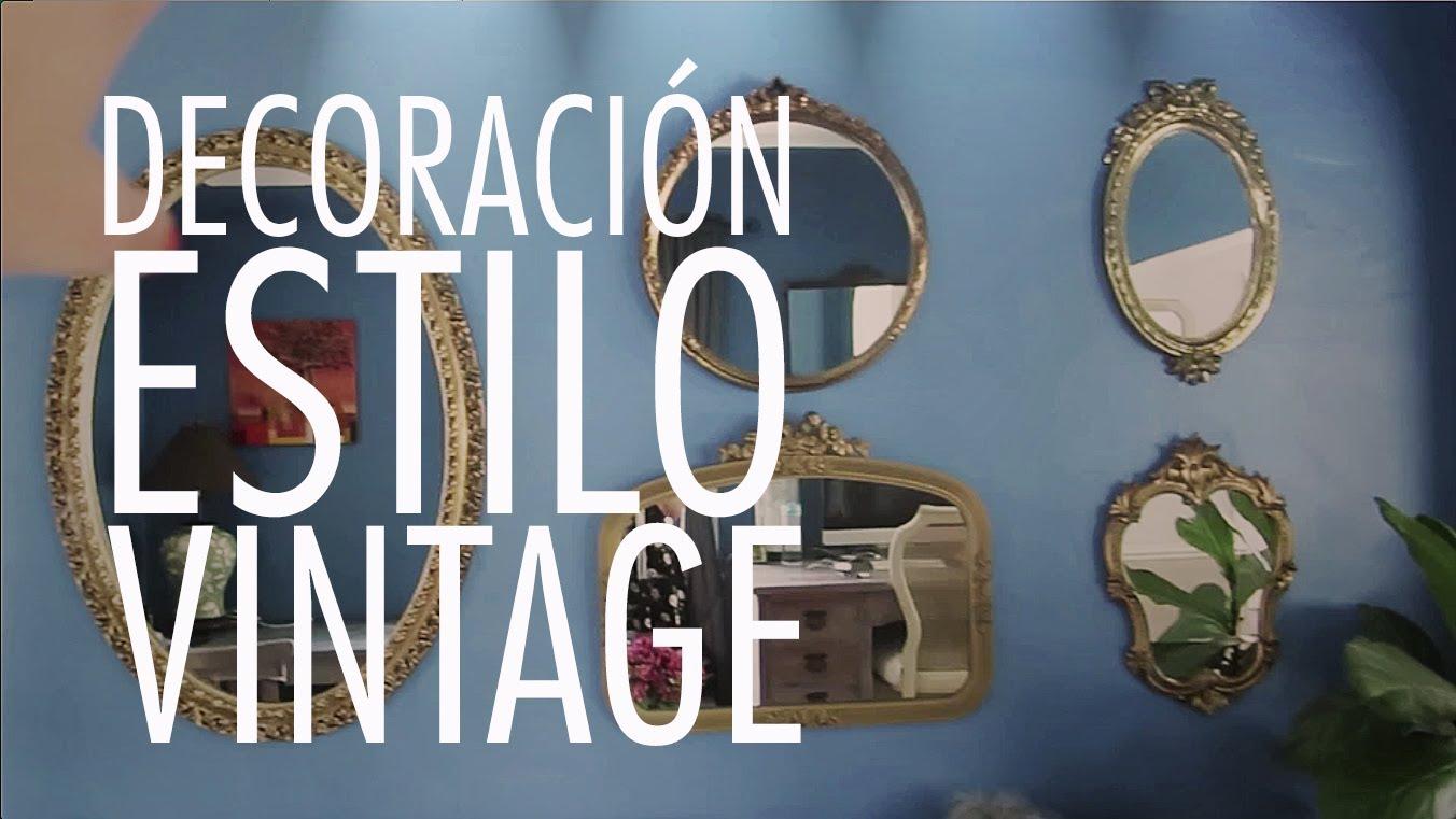Diy Tips Para Decorar Tu Casa Estilo Vintage