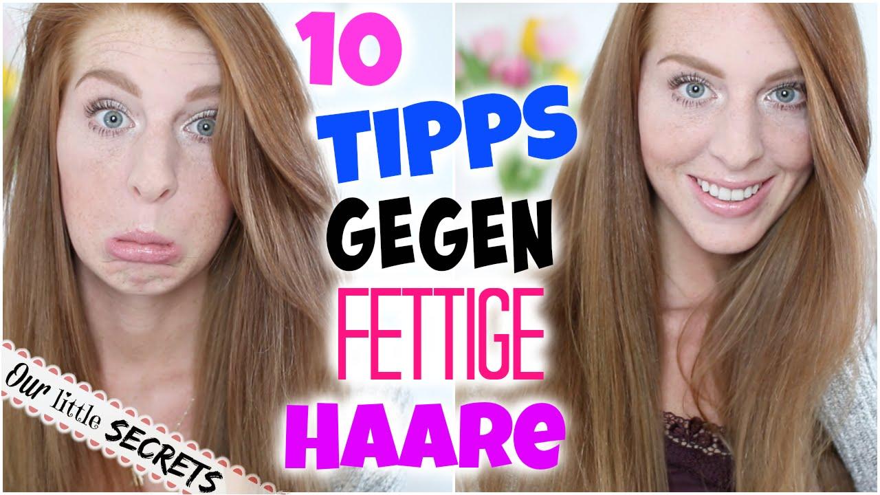 Die 10 Besten Tipps Gegen Fettige Haare Die Du Kennen Solltest! – Laurencocoxo