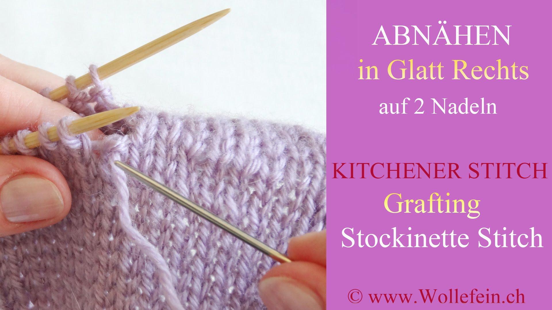 Vernähen Unsichtbar Auf Glatt Rechts Auf Zwei Nadeln – Kitchener Stitch Grafting Stockinette Stitch