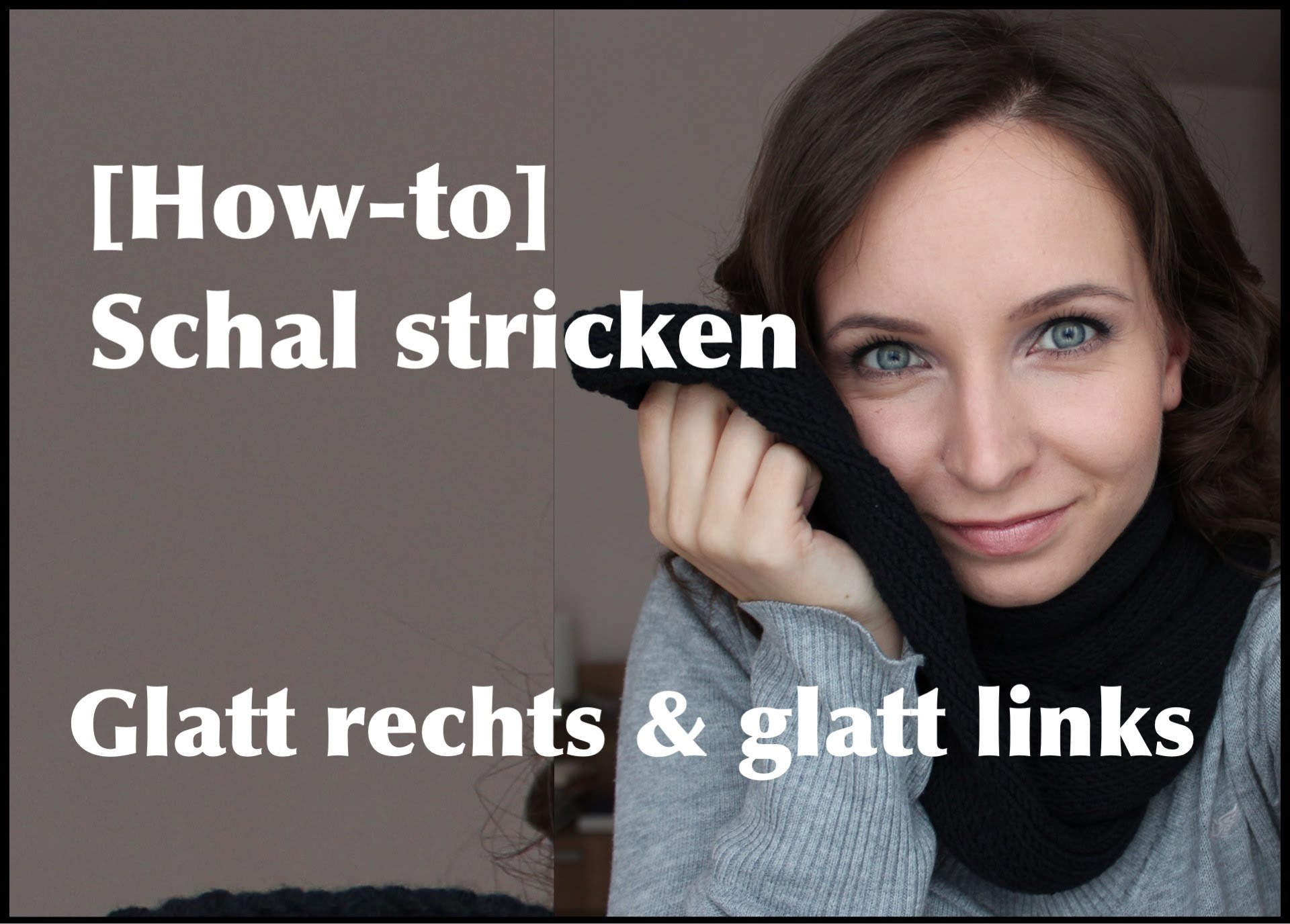[how-to] Schal Stricken – Muster Glatt Rechts & Glatt Links