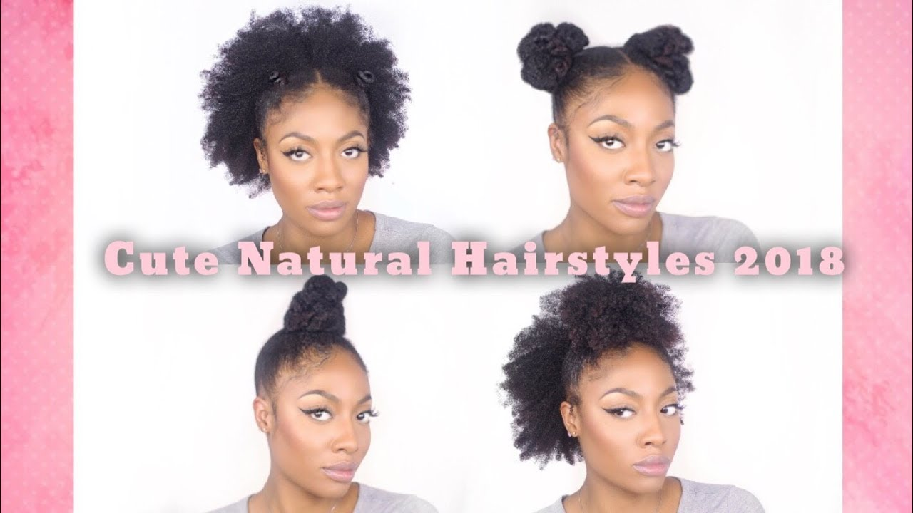 2018 GO TO HAIR STYLES: Type 4 Natural Hair